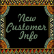 New Customer Info